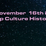 November 16 in Pop Culture History