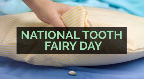 Celebrate Tooth Fairy Day February 28