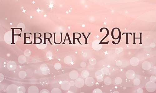 Leap Day Coming February 29 in 2020